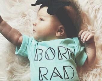 Born Rad Infant - Tee + Onesie