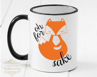For Fox Sake Coffee Mug - Dishwasher Safe - Microwave Safe - 11 oz Ceramic Coffee Mug - Funny Coffee Mugs - Gag Gifts - Fox Sake Cups