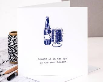 Funny Birthday Card For Him; Beer Card; Funny Card For Husbands; Card For Him; Beer Lovers Card; Beer Drinkers Card; GC068