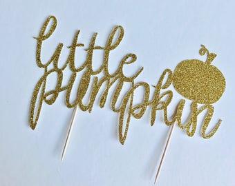 Little pumpkin glitter cake topper/ little pumpkin baby shower cake topper/ pumpkin gender reveal/ fall gender reveal cake topper