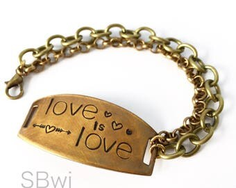 LOVE IS LOVE  bracelet in bronze