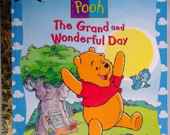 """Winnie the Pooh """"The Grand and Wonderful Day""""  Little Golden Book is Pooh Little Golden Book is Pooh Children's Book"""