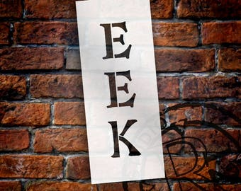 Eek - Vertical - Word Stencil - Select Size - STCL2111 - by StudioR12