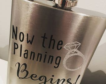 Now the planning begins - Wedding flask - Perfect for bridal showers or engagement gifts
