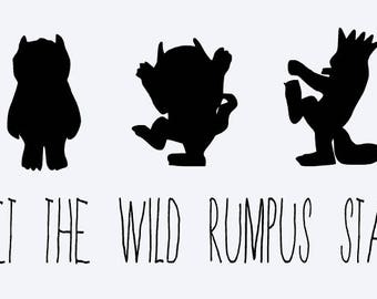 let the wild rumpus start, where the wild things are, monster, quote, book quote, cut file, cricut, silhouette, instant download