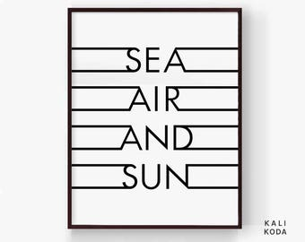Sea Air And Sun Print, Summer Nautical Ocean, Word Print, Black and White, Wall Art, Printable Digital Download