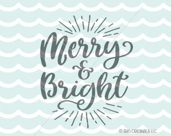 Merry and Bright SVG Vector file. Cricut Explore and more!  Merry Christmas Merry & Bright  SVG