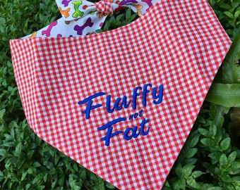 Fluffy not Fat! Red Gingham Bandana || Reversible Dog Bones Southern Classic Tie Pet Scarf || Puppy Gift by Three Spoiled Dogs