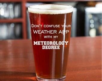 Weather Beer Glass, Meteorologist Beer Glass, Gift for Meteorologist, Funny Gift For Meteorologist, Weather, Meteorologist, Weather Lover