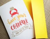 Have your Crabcake Birthd...