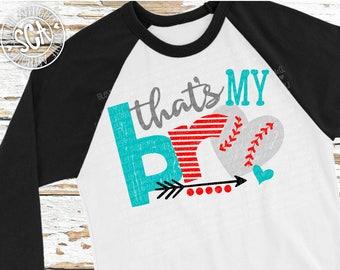 Baseball sister SVG, Baseball svg, That's my bro svg, baseball cut file, socuteappliques, baseball sister shirt design, sister svg design