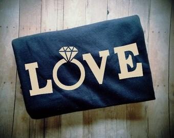 Love Ring Women's TShirt - Bachelorette Clothing - Engagement Shirt - Engagement Photo Prop - Engagement Announcement - I'm Engaged