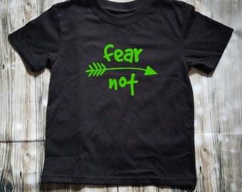 Fear Not Arrow Themed Children's Shirt - Church Shirt - Jesus - Religious - Christian - Religious Shirt - Sunday School Outfit - I Believe