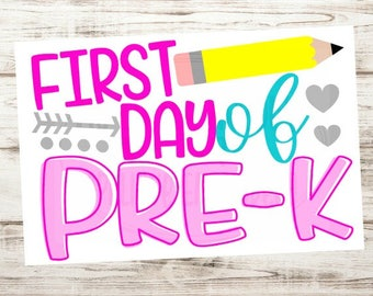 Instant download - Printable Sign - First day of Pre k - Pre k sign - First day of school sign