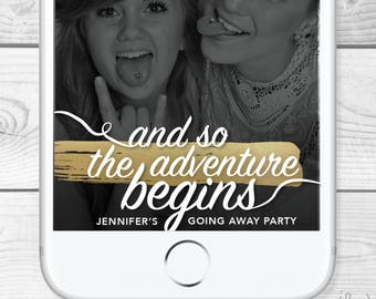 Custom Going Away Party Snapchat Filter/Geofilter - all made to order and personal Moving Away