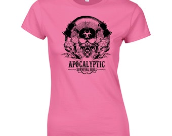 Apocalyptic. Survival Skill. Ladies Funny T-Shirt Fitness Gym Training MMA Birthday Gift Women Top