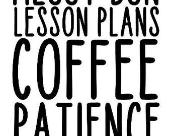 Messy Bun Lesson Plans Coffee Patience Teacher Shirt