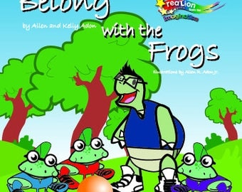 Belong with the Frogs (All book purchases come with free stickers.)