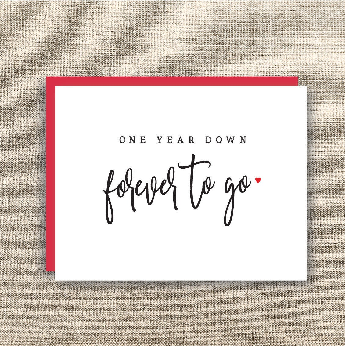 First Year Anniversary Card One Year Down Forever To Go