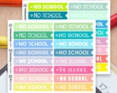 32 NO SCHOOL Flags -  Sticker Planner Perfect for Erin Condren / MAMBI Happy Planner