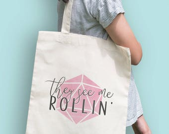 D20 Tote Bag - They See Me Rollin - Pink | Dungeons and Dragons, D&D, Nerd, Geek, Gaming, RPG, Gamer, DnD, Girl