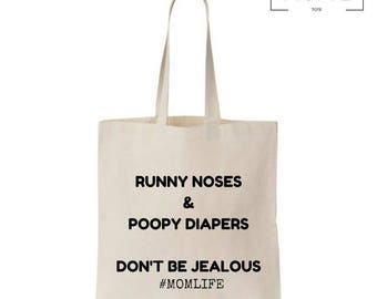 Runny Noses_Poopy Diapers - Mom Life - Grocery - Library - Market Tote