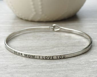 Dear Mom: I Love You Bracelet, Inscripted Bracelet, Gold Inspirational Bracelet, Mom Bangle Bracelet, Silver Mom Bracelet, I Love Mom Bracel