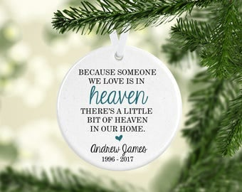 Because Someone We Love Is In Heaven Ornament - In Memory Ornament, Memorial Ornaments Memorial Gift, In Loving Memory Christmas Gift