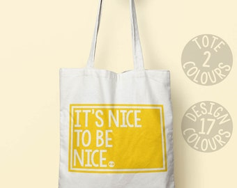 It's Nice To Be Nice reusable canvas tote bag, book bag, retro birthday gift ideas for a girl, feel better, good cause, grl pwr love is love