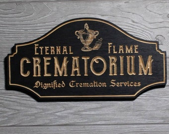 Eternal Flame CREMATORIUM Sign © | Wooden Carved  | Funeral Home Serivces | Undertaker Mortician | Gothic Decor | Horror Cemetery