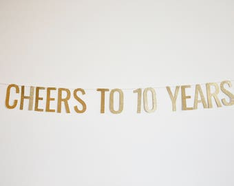 Cheers to 10 Years Banner - Anniversary Party Banner, Birthday Banner