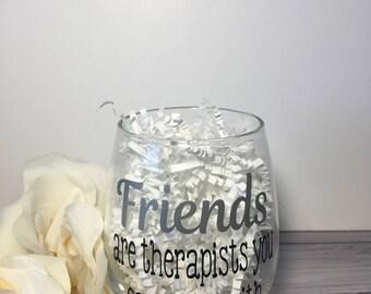 Best Friends Wine Glass,Best Friend Birthday Gift, Best Friend Gift,BFF Gift,Funny wine glass,Bff wine glass,Funny Friends Wine Glass