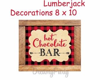 Hot Chocolate Bar sign 8x10, Lumberjack Birthday Decorations, Woodland lumberjack, Lumberjack party sign, Digital File.