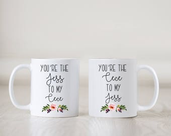 New Girl Mugs, Jess and Cece Mugs, You're the Jess to My Cece Mugs, Pair of Mugs, Best Friends Gift, Present, Bestie, Best Friend, Birthday