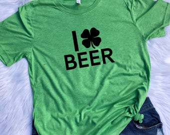 I love Beer UNISEX T-shirt St. Patricks day shirt, St. Patricks day, Beer shirt, Beer T shirt, Unisex shirts, Clover shirt