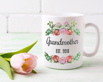 Grandmother Est 2018 | New Grandma Coffee Mug | Baby Announcement Gift for Grandmother