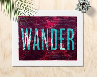 Wander Art Print | Wanderlust | Wander Art | Not all who wander | Wall Art | Adventure Wall Print | Adventure Awaits | Wanderlust Print