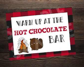 Hot Chocolate Bar Sign // Lumberjack Party //  5 x 7 and 8.5 x 11 // Instant Digital Download PDF