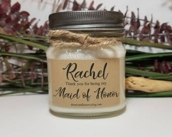 8 oz Personalized Maid of Honor Gift - Maid of Honor Thank You Gift - Bridesmaid Candle - Bridal Party Gifts - Soy Candles Handmade