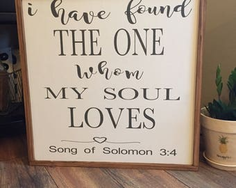 "Song of Solomon ""I have found the one whom my soul loves"" Sign, Song of Solomon Sign Biblical Verse Wedding Sign Wedding Decor"