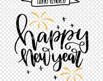 Happy New Year SVG, New years 2018 SVG, Digital cut file, new years party svg, New year 2018 svg, New years svg, commercial use OK
