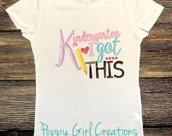 Kindergarten I got this Back to School Girls shirt