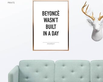 Beyonce Quote Motivational Wall Decor, Quote Prints, Inspirational Print, Minimalist Art, Scandinavian Wall Decor, Word Art, Quote Wall Art