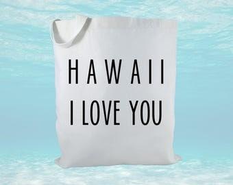 Hawaii I Love You Canvas Tote Bag, Hawaii Tote Bag, Hawaii Gift, Beach Bag, Gift Bags