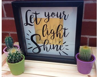 Let Your Light Shine Quote Box Frame