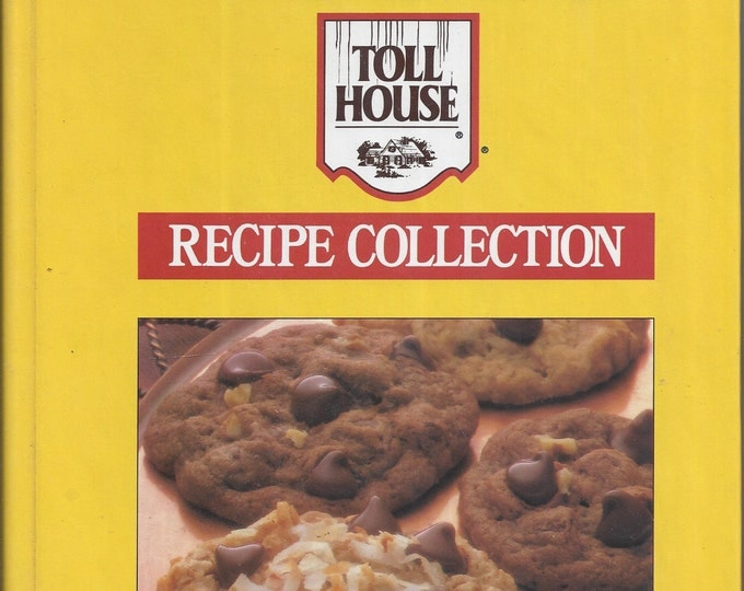 Nestle Toll House Recipe Collection Cookbook 1987