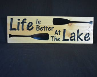 Life Is Better At The Lake Cedar Bookmatched sign