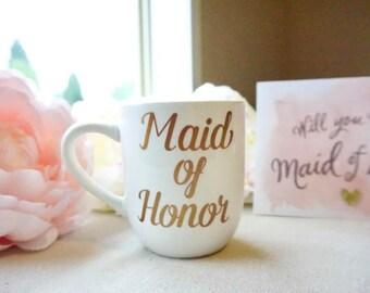Maid of Honor coffee mug, Option to Personalize, Maid of Honor mug, Bridal party gift, Bridal party coffee mug, Will you be my maid of honor