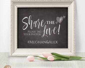 Wedding Share the Love Sign, Editable, Reception Sign / Share the Love / Chalkboard Sign, PDF, Instant Download, 8x10 #PTL1_01_24