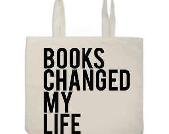 Books Changed My Life Tote